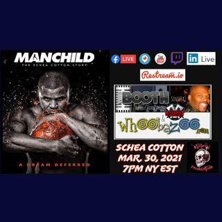 Mar. 30, 2021: Basketball Legend Schea Cotton & Marcel Smith