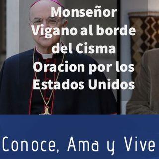 Episodio 298: 😔 Monseñor Vigano al borde del Cisma 😱 Vigano compone Oración por Estados Unidos 🙏 🇺🇸