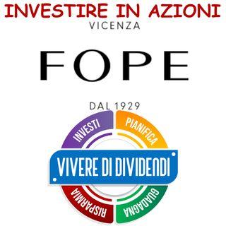 INVESTIRE IN AZIONI FOPE   ne parliamo con il CEO Diego Nardin