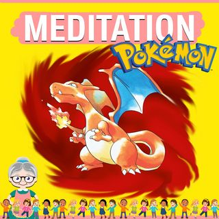 Pokemon Red Meditation for Kids