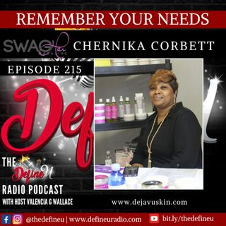 DUR 215 | Remember Your Own Needs with Chernika Corbett