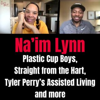 Na'im Lynn from the Plastic Cup Boys, Straight from the Hart, and Assisted Living