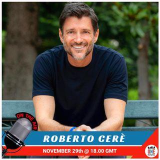 London Calling - Ospite Roberto Cerè, il miglior mental coach italiano amato in tutto il mondo