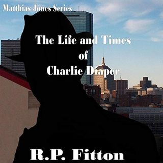 The Life and Times of Charlie Diaper-Matthias Jones Series- Episode 5