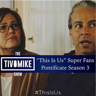 """This Is Us"" Super Fans Pontificate About Season 3"