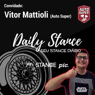 Daily Stance 08 - Diretamente de São Paulo, Vitor Mattioli, Lasanheiro da Auto Super