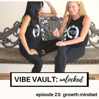 EPISODE 23- Growth Mindset