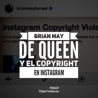 Brian May y el copyright en Instagram