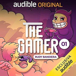 The Gamer. I videogiochi fanno bene o male? - Rudy Bandiera