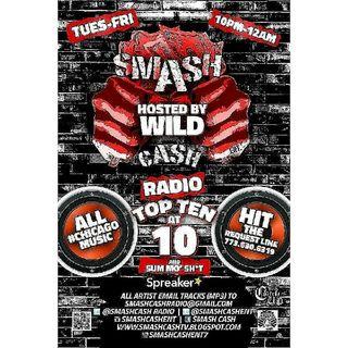 Smash Cash Radio Presents The #TopTenAt10p And Sum Mo 💩! Mar16th