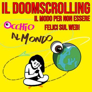 Il doomscrolling: il modo per non essere felici sul web!