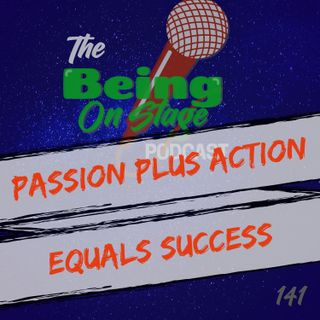 Passion Plus Action Equals Success