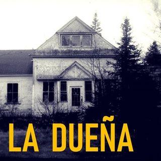 La Dueña (Historias De Terror)