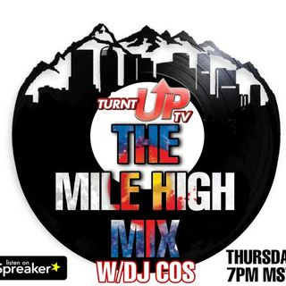 THE MILE HIGH MIX W/DJ COS 10-29-20