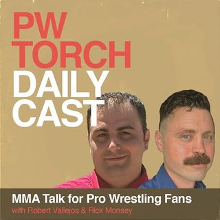 PWTorch Dailycast - MMA Talk for Pro Wrestling Fans - Vallejos & Monsey review UFC 259, debate merits of losing a title via DQ in MMA, more