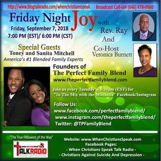 FNJ PRESENTS : The Perfect Family Blend with Guest Antonio and Sanita Mitchell