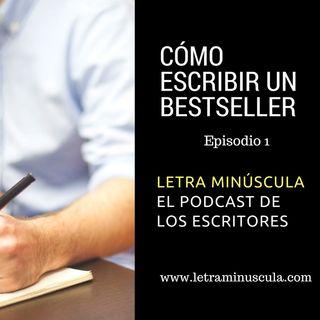 Episodio 1: Cómo escribir un bestseller