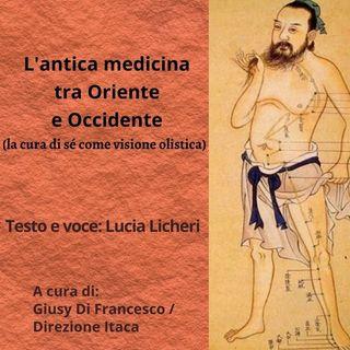 Il mondo olistico - 3. La medicina tra Oriente e Occidente. La cura di sé come visione olistica