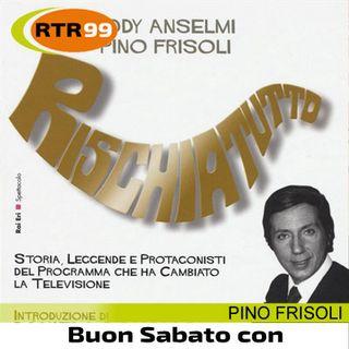 Pino Frisoli a RTR 99