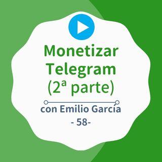 [CampaReto] Cómo ganar dinero con un canal de Telegram (2ª parte) #58