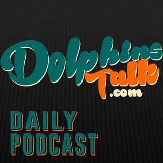 Dolphin Talk Daily:Thoughts on Stephen Ross Draft Night Drama Report & Bryce Petty