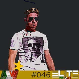 Elite Friday - Episodio 046