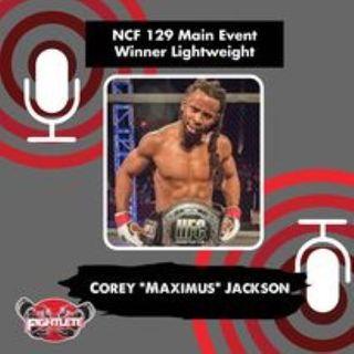 "Fightlete Report NFC 129 Main Event Winner Lightweight Pro Corey ""Maximus"" Jackson Interview"