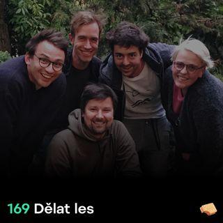 SNACK 169 Delat les