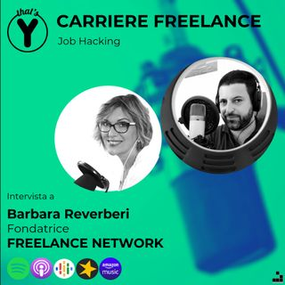 """Carriere Freelance"" con Barbara Reverberi [Job Hacking]"