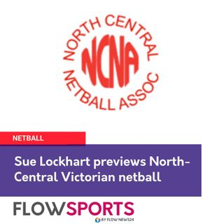 Sue Lockhart previews round 7 of North Central netball action in Victoria @NetballVic