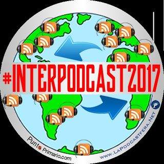 315 Breve historia del Interpodcast #InterPodcast2017