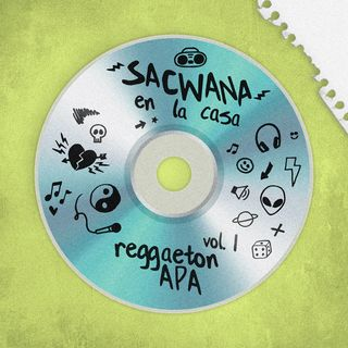 Sacwana x Reggaeton APA @ Las Que No Están