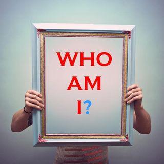 WHO AM I - pt1 - Who Am I