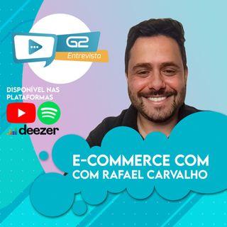 E-commerce na prática com Rafael Carvalho Ep. 33