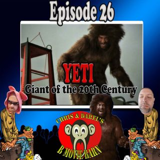 Episode 26: Yeti: Giant of the 20th Century