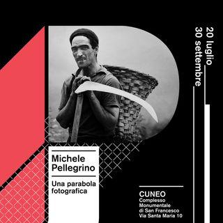 """Michele Pellegrino """"Una parabola fotografica"""""""