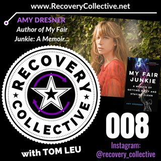 "RC 008: Amy Dresner-Author of ""My Fair Junkie"""