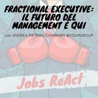 JR 49 | Fractional Executive: il futuro del management è qui - con Andrea Pietrini