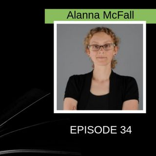 Play writing and fantasy with Alanna McFall