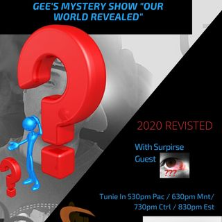 Gee's Mystery Show Episode 3 (2020 Revisited) Special Guest Tru