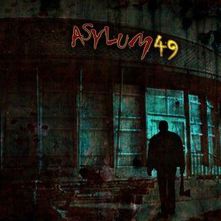Ep. 225 - Asylum 49