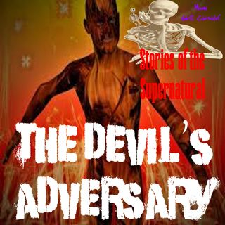 The Devil's Adversary | Interview with Bill Bean | Podcast