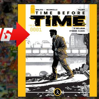 Comic Starting Points for the Week of 5122021 Time Before Time X-Corp Ice Cream Man & mo
