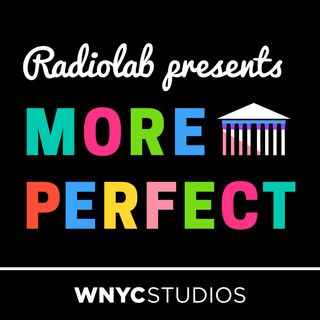 Radiolab Presents: More Perfect