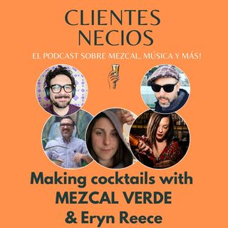 Learning to make cocktails with Mezcal Verde and Eryn Reece
