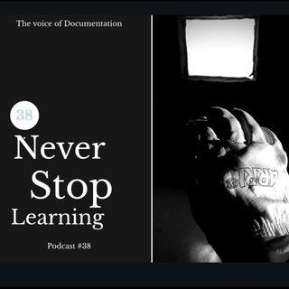 Never stop learning (Epi #38)