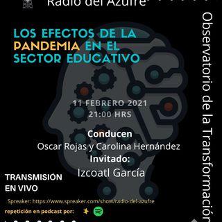 Observatorio de la Transformación con Izcoatl García Morales
