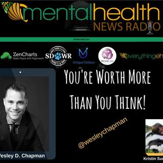 You Are Worth More Than You Think: Wesley D. Chapman