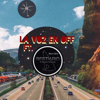 La Voz en Off ft. Bestiario