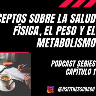 @hsfitnesscoach | Conceptos sobre la salud física y el bienestar corporal